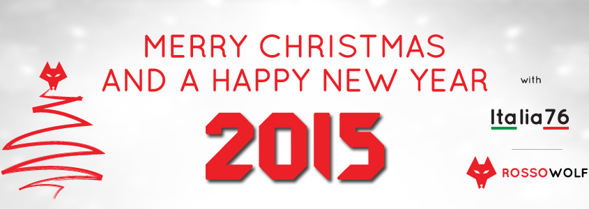 Merry Xmas and a happy new 2015 with Italia76 and ROSSOWOLF